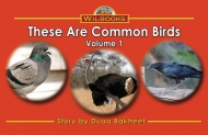 These Are Common Birds, Vol. 1