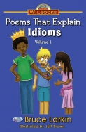 Poems That Explain Idioms, Vol. 1