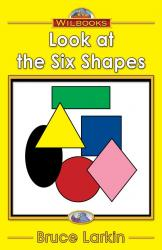 Look at the Six Shapes