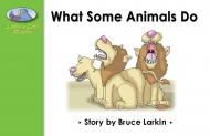 What Some Animals Do