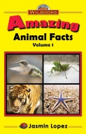 Amazing Animal Facts, Vol. 1