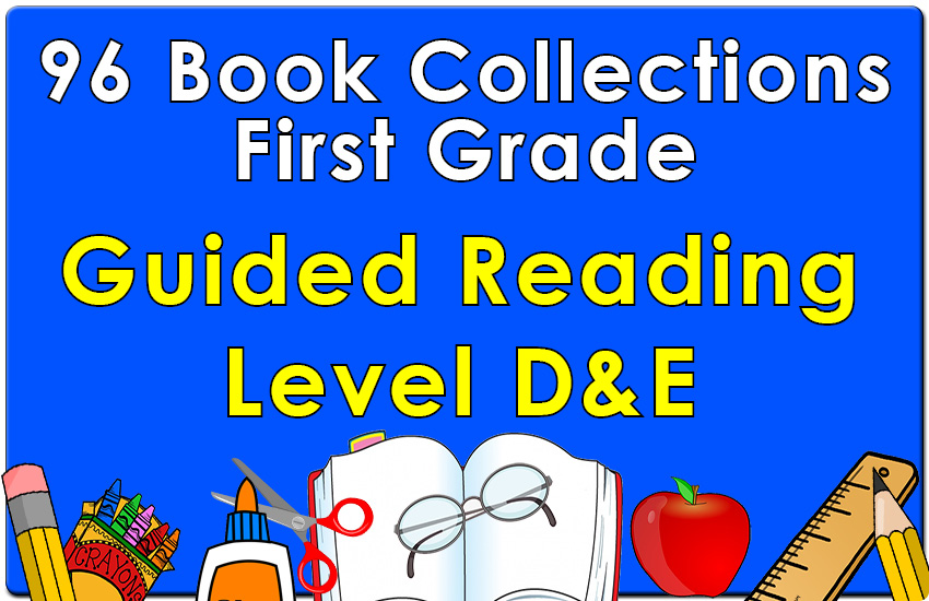 First Grade Collection: Guided Reading Levels D & E