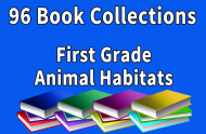 First Grade Animal Habitats