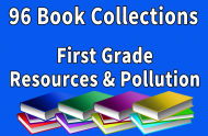 First Grade Resources & Pollution