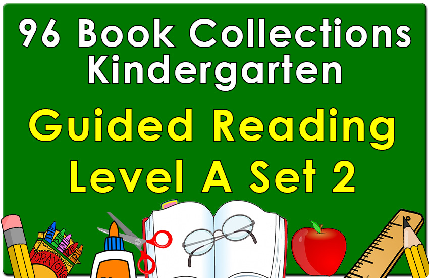 Kindergarten Collection: Guided Reading Level A Set 2