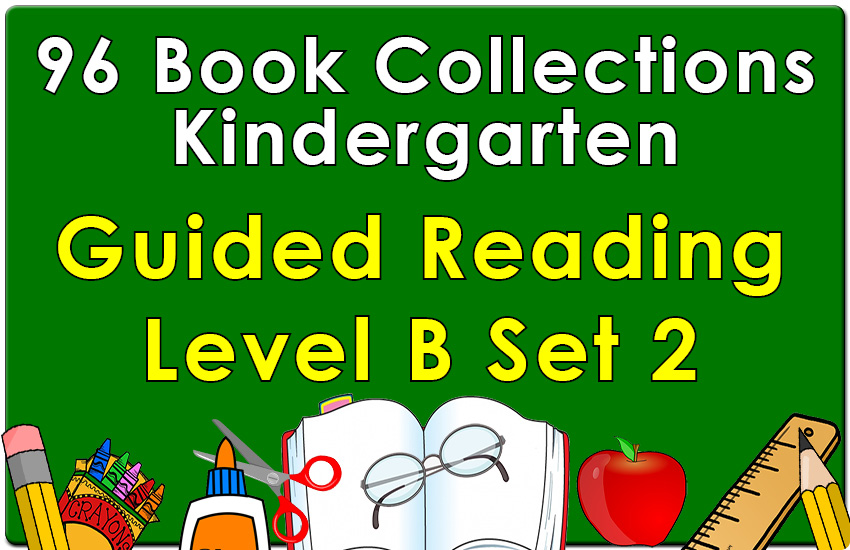 Kindergarten Collection: Guided Reading Level B Set 2