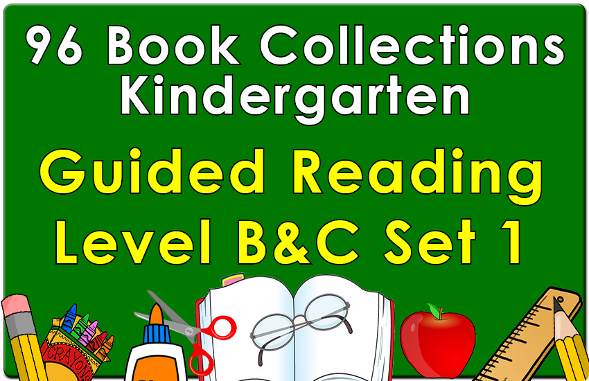 Kindergarten Collection: Guided Reading Levels B & C Set 1