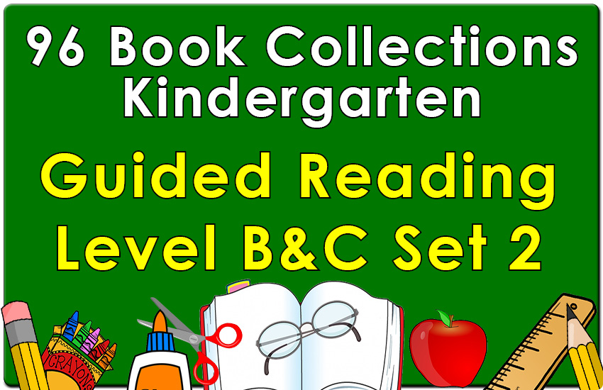Kindergarten Collection: Guided Reading Levels B & C Set 2