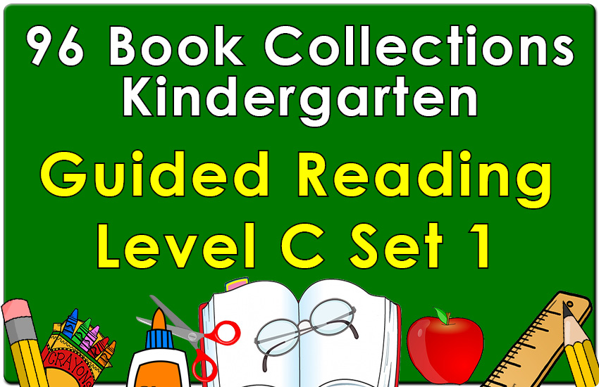 Kindergarten Collection: Guided Reading Level C Set 1
