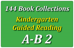 144B-Kindergarten Collection: Guided Reading Levels A & B Set 2