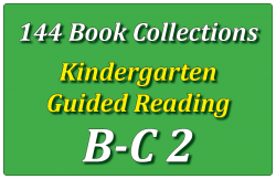 144B-Kindergarten Collection: Guided Reading Levels B & C Set 2
