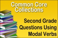 Second Grade Questions Using Modal Verbs
