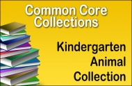 CC-Kindergarten Common Core Animal Collection
