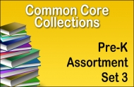 CC-Pre-K Common Core Collection Set 3