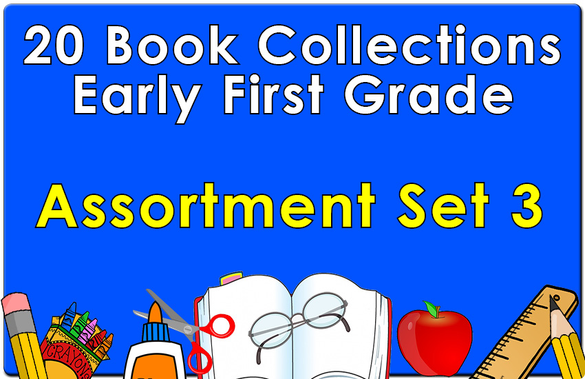 20B-Early First Grade Reading Collection Set 3