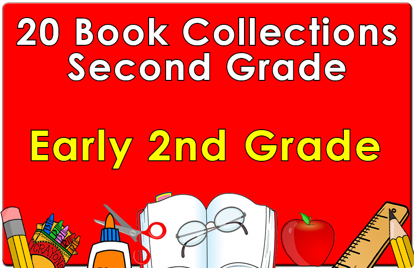 20B-Early Second Grade Reading Collection