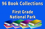 96B-First Grade National Park Collection