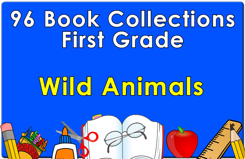 96B-First Grade Wild Animals Collection