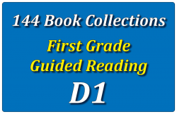 144B-First Grade Collection: Guided Reading Level D Set 1