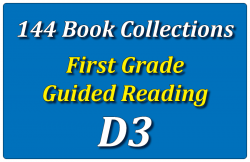 144B-First Grade Collection: Guided Reading Level D Set 3