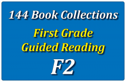 144B-First Grade Collection: Guided Reading Level F Set 2
