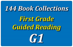 144B-First Grade Collection: Guided Reading Level G Set 1