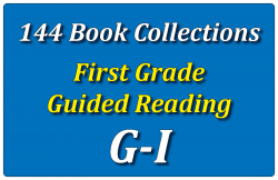 144B-First Grade Collection: Guided Reading Levels G-I Set 1