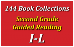 144B-Second Grade Collection: Guided Reading Levels I-L