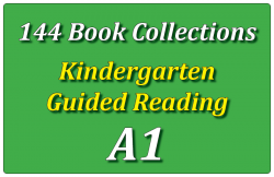 144B-Kindergarten Collection: Guided Reading Level A Set 1