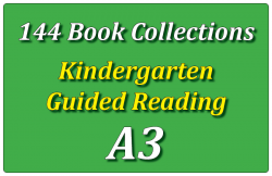 144B-Kindergarten Collection: Guided Reading Level A Set 3