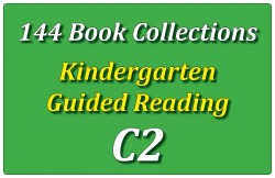 144B-Kindergarten Collection: Guided Reading Level C Set 2